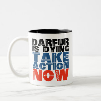 Darfur is dying, take action now Two-Tone coffee mug
