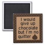 Daría para arriba el chocolate pero no soy ningún