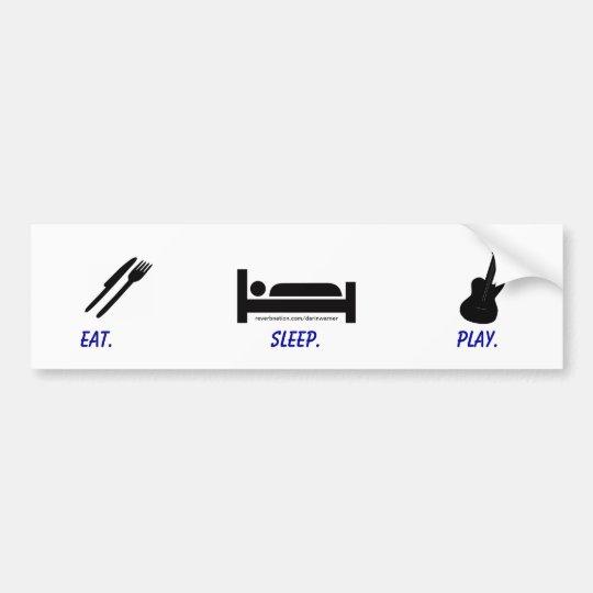 Darin Warner -eat. sleep. PLAY. Bumper Sticker