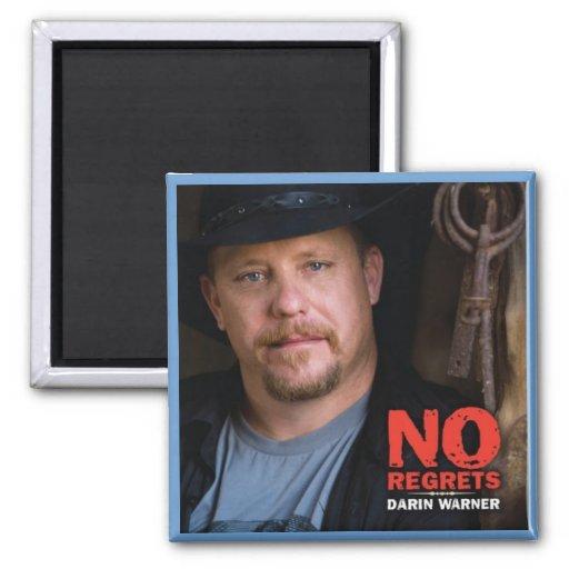 Darin Warner - NO REGRETS 2 Inch Square Magnet