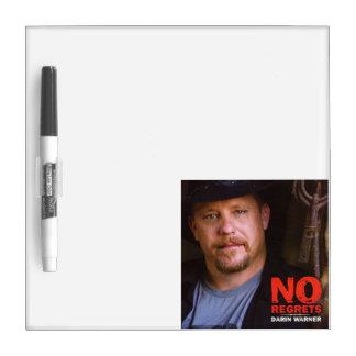 Darin Warner-No Regrets board Dry Erase Board
