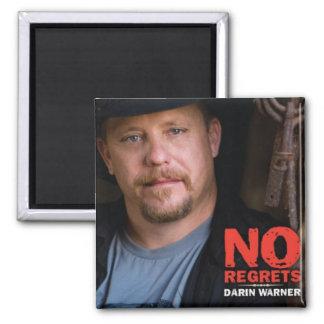 Darin Warner - NO REGRETS Magnets