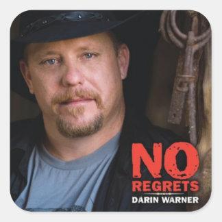 Darin Warner-No Regrets Square Sticker