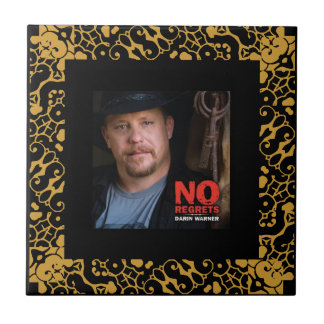 Darin Warner -NO REGRETS Tile