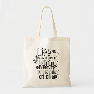 Daring Adventure Life Quote Grocery Tote Bag