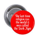 Dark Ages Pinback Buttons