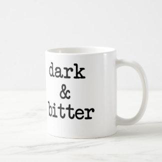 Dark and Bitter Coffee Mug