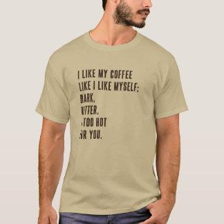 Dark & Bitter Coffee T-Shirt