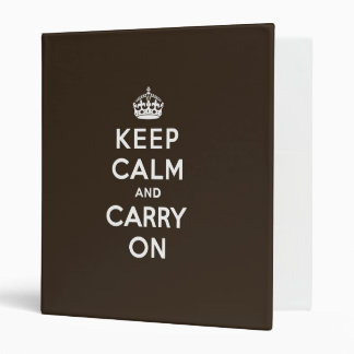 Dark Chocolate Brown Keep Calm and Carry On 3 Ring Binder