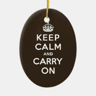 Dark Chocolate Brown Keep Calm and Carry On Ceramic Ornament