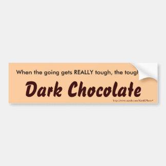 """""""Dark Chocolate"""" Bumper Sticker"""