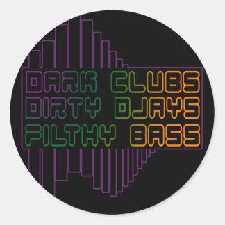 Dark Clubs Dirty Djays Filthy Bass CLUB DJ Classic Round Sticker