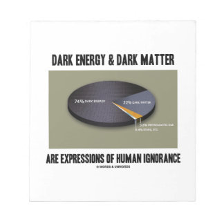 Dark Energy Dark Matter Expressions Ignorance Notepad