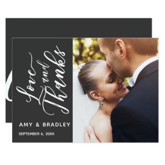 Dark Gray & White Script Love & Thanks, Photo Card