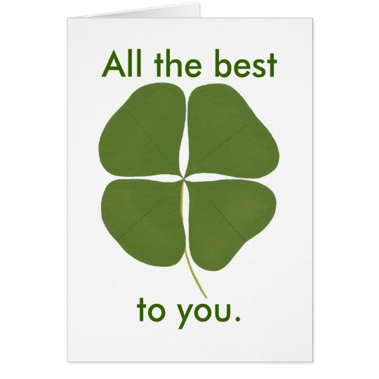 Dark Green Shamrock, All the best to you cards