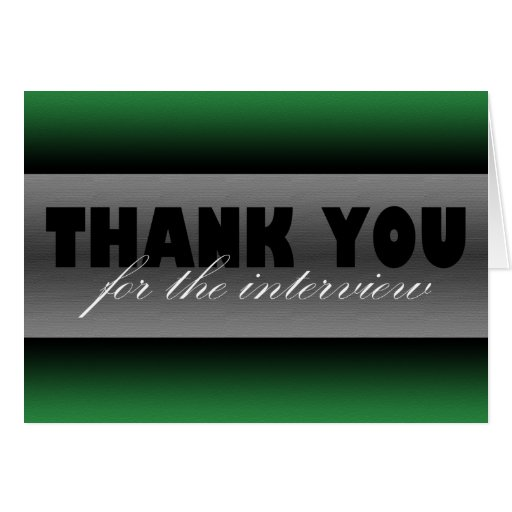"""Dark Green """"Thank you for the interview"""" Card"""