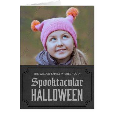 Halloween Themed Dark Grey Spooktacular Halloween Photo Card