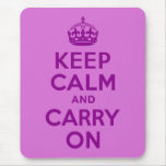 Dark Magenta and Orchid Keep Calm and Carry On Mouse Pad