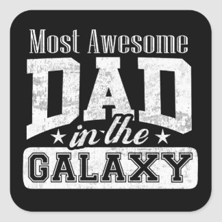Dark Most Awesome Dad In The Galaxy Square Sticker