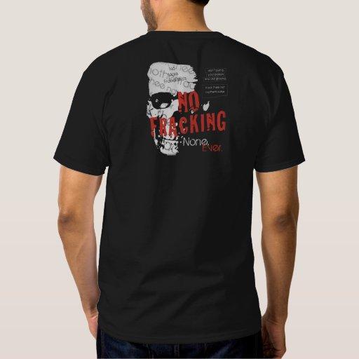dark no fracking t-shirt