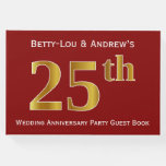[ Thumbnail: Dark Red, Faux Gold 25th Wedding Anniversary Party Guest Book ]