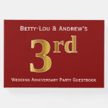 [ Thumbnail: Dark Red, Faux Gold 3rd Wedding Anniversary Party Guest Book ]