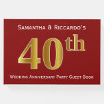 [ Thumbnail: Dark Red, Faux Gold 40th Wedding Anniversary Party Guest Book ]