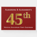 [ Thumbnail: Dark Red, Faux Gold 45th Wedding Anniversary Party Guest Book ]