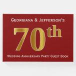 [ Thumbnail: Dark Red, Faux Gold 70th Wedding Anniversary Party Guest Book ]