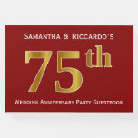 [ Thumbnail: Dark Red, Faux Gold 75th Wedding Anniversary Party Guest Book ]