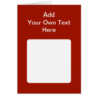 Dark Red with white area and text Greeting Card