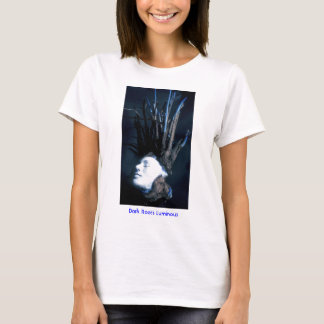 Dark Roots Luminous/T-Shirt T-Shirt