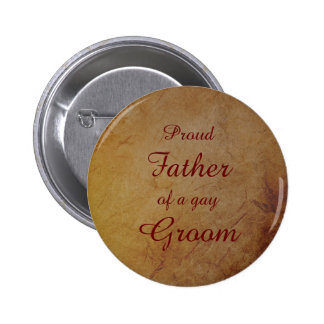 Dark Rustic Vintage Texture Gay Groom Father Button