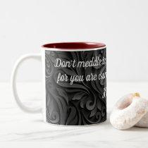 Dark Scroll Don't Meddle In Affairs Of Dragons Two-Tone Coffee Mug