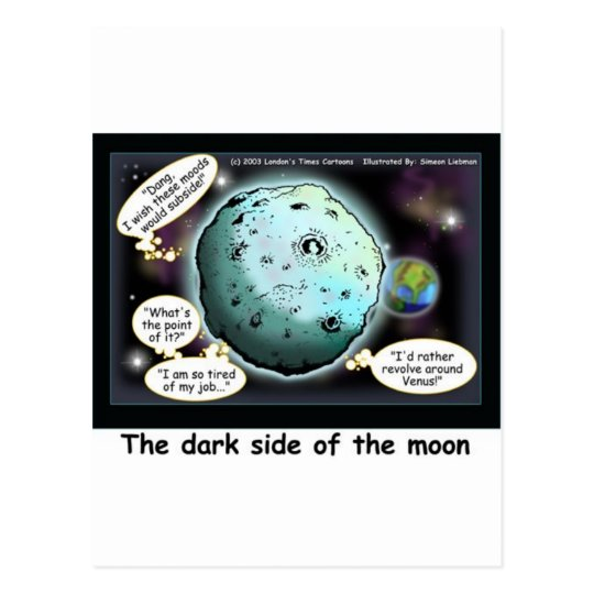 Dark Side Of The Moon Funny Cartoon Gifts Postcard