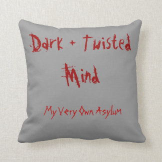 Dark +Twisted Mind - My Very Own Asylum Throw Pillow