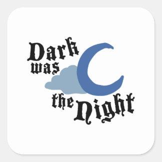 Dark was the Night Square Sticker