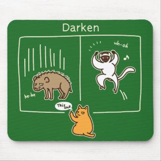 Darken (color for dark) mouse pad