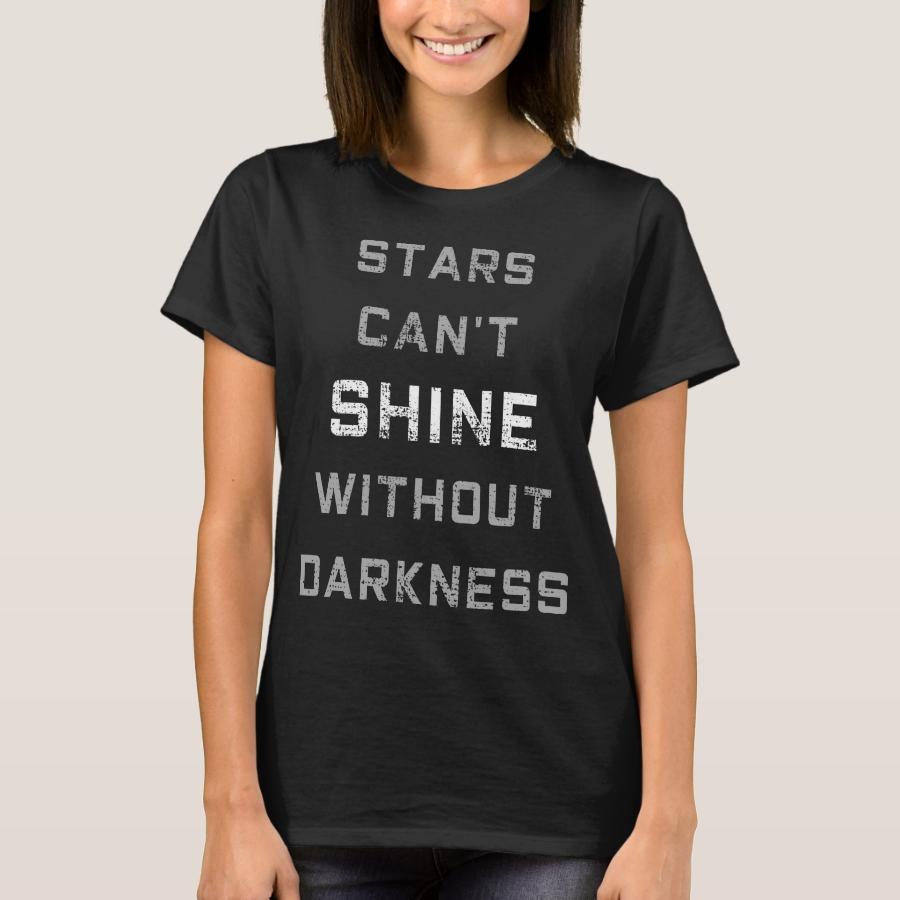 Darken side lights of stars quotation T-Shirt - Best Selling Long-Sleeve Street Fashion Shirt Designs