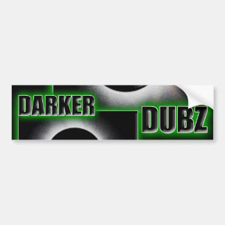 DARKER DUBZ green Dubstep Dub Bumper Sticker