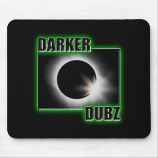 DARKER DUBZ green Dubstep Dub Mouse Pad