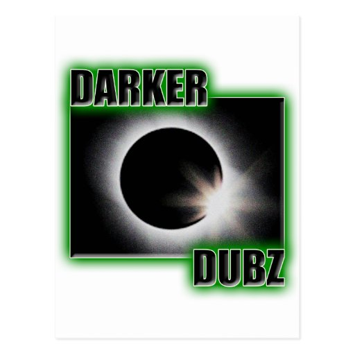 DARKER DUBZ green Dubstep Dub Postcard
