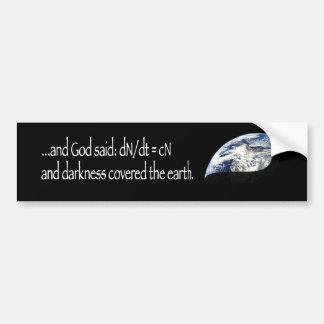 Darkness (earth) car bumper sticker