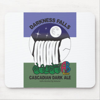 Darkness Falls Cascadian Dark Ale Mouse Pad