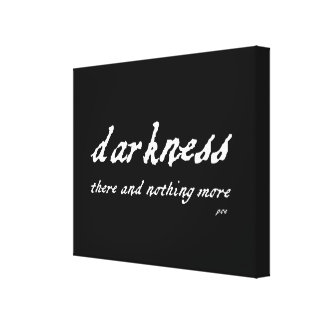 Darkness There and Nothing More Poe Quote Canvas Print