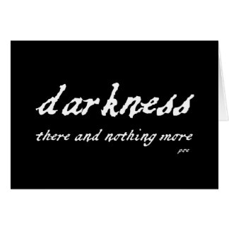 Darkness There and Nothing More Poe Quote Greeting Card