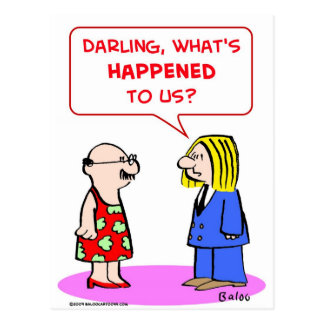 darling what's happened to us postcards