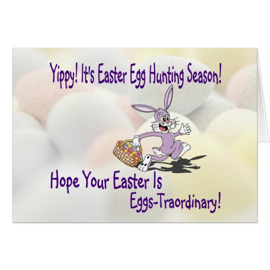 Darling!   Yippy! It's Easter Egg Hunting Season! Card