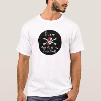 Darrr Meet Me On the Poop Deck! T-Shirt