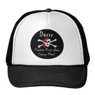 Darrr Pirates Floss After Every Meal Trucker Hat